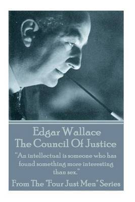 Edgar Wallace - The Council of Justice by Edgar Wallace image