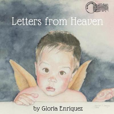Letters From Heaven by Gloria Enriquez