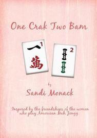 One Crak Two Bam by Sandi Monack image