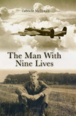 The Man with Nine Lives by Gabrielle McDonald-Rothwell image