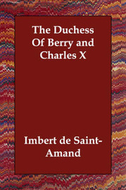 The Duchess Of Berry and Charles X by Imbert De Saint Amand image