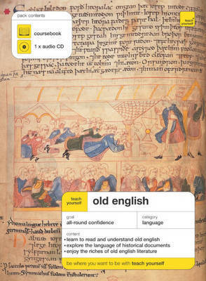 Teach Yourself Old English by Mark Atherton