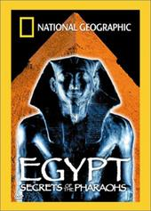 National Geographic - Egypt: Secrets Of The Pharaohs on DVD