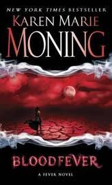 Blood Fever (Fever series #2) by Karen Marie Moning
