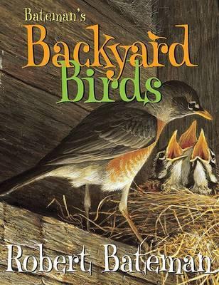 Backyard Birds by Robert Bateman