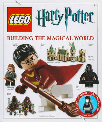 38e01fe4cb2cd LEGO Harry Potter Building the Magical World (with exclusive Minifigure!)  by DK Publishing