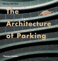 Architecture of Parking by Simon Henley image
