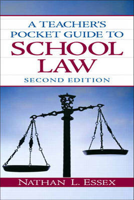 A Teacher's Pocket Guide to School Law by Nathan L. Essex image