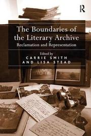 The Boundaries of the Literary Archive by Lisa Stead image