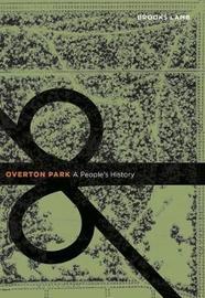 Overton Park by Brooks Lamb