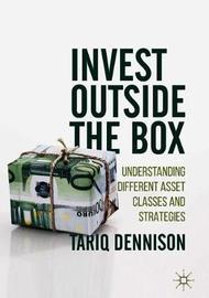 Invest Outside the Box by Tariq Dennison