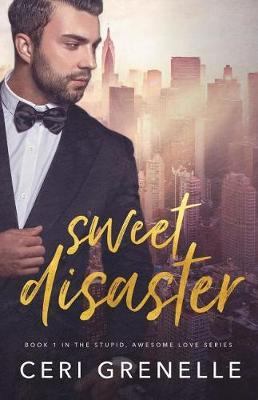 Sweet Disaster by Ceri Grenelle image