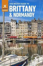 The Rough Guide to Brittany & Normandy by APA Publications Limited