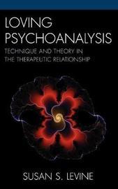 Loving Psychoanalysis by Susan S Levine image