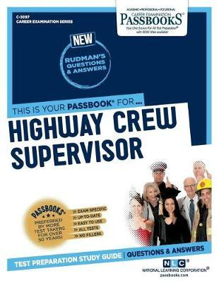 Highway Crew Supervisor by National Learning Corporation