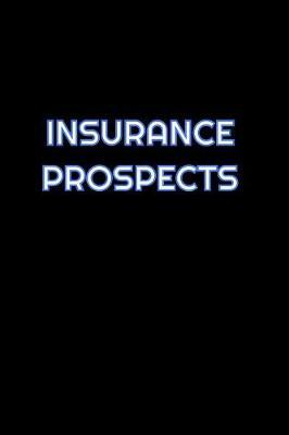 Insurance Prospects by Simply Career Notebooks