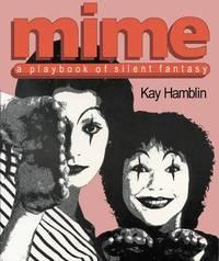Mime: A Playbook of Silent Fantasy by Kay Hamblin image