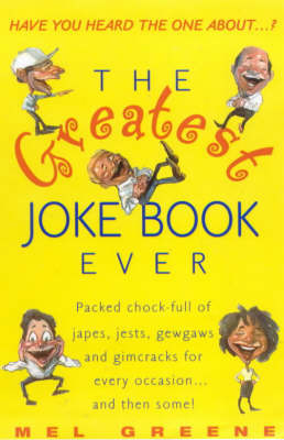 The Greatest Joke Book Ever by Mel Green image
