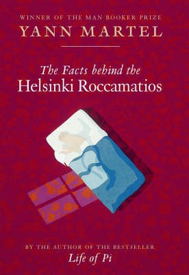 The Facts Behind the Helsinki Roccamatios: Stories by Yann Martel image