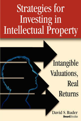 Strategies for Investing in Intellectual Property by David S. Ruder image