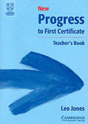 New Progress to First Certificate Teacher's Book by Leo Jones