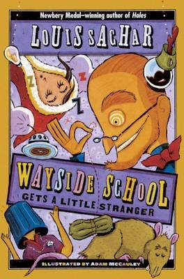Wayside School Gets a Little Stranger by Louis Sachar image