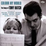 Colour My World: The Songs of Tony Hatch by Various Artists