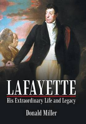 Lafayette by Donald Miller