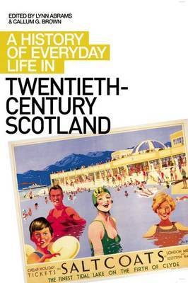 A History of Everyday Life in Twentieth Century Scotland image