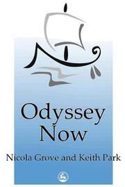 Odyssey Now by Nicola Grove