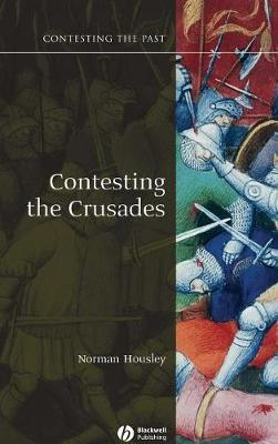 Contesting the Crusades by Norman Housley image