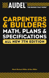 Audel Carpenter's and Builder's Math, Plans, and Specifications by Mark Richard Miller image