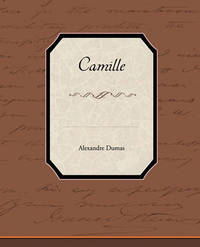 Camille by Alexandre Dumas
