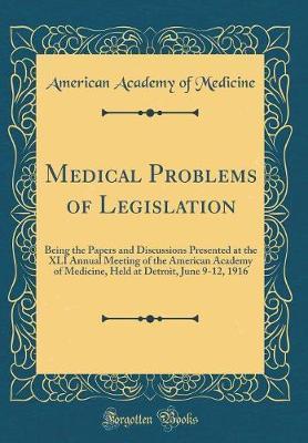 Medical Problems of Legislation by American Academy of Medicine image