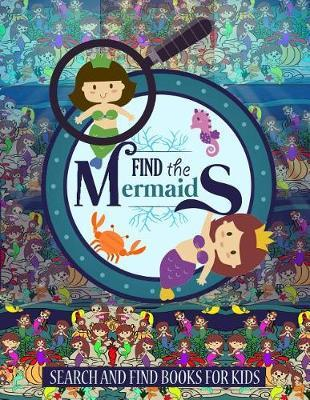 Find The Mermaids by I Spy and Color