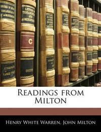 Readings from Milton by Henry White Warren