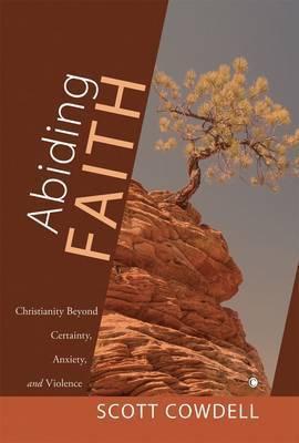 Abiding Faith by Scott Cowdell