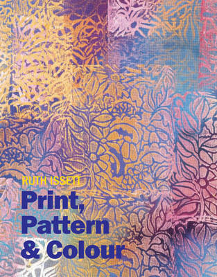 Print, Pattern and Colour by Ruth Issett