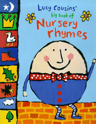 Lucy Cousins' Big Book of Nursery Rhymes by Lucy Cousins
