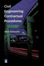 Civil Engineering Contractual Procedures by Allan Ashworth image