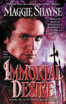 Immortal Desire by Maggie Shayne