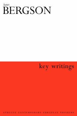 Key Writings by Henri Bergson