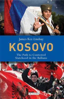 Kosovo by James Ker-Lindsay