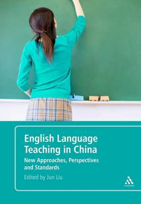 English Language Teaching in China by Jun Liu image