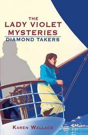 The Diamond Takers by Karen Wallace image