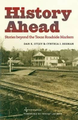 History Ahead by Dan K Utley