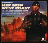 The Legacy of Hip Hop West Coast by Various Artists