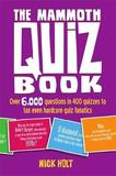The Mammoth Quiz Book by Nick Holt