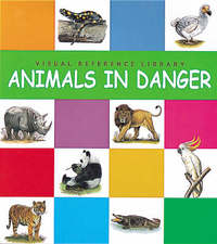 Animals In Danger by Janine Amos image