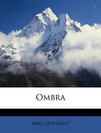 Ombra by Margaret Wilson Oliphant image
